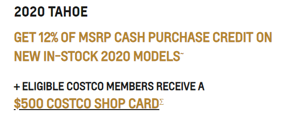 2020_TAHOE GET 12% OF MSRP CASH PURCHASE CREDIT ON NEW IN-STOCK 2020 MODELS~ + ELIGIBLE COSTCO MEMBERS RECEIVE A $500 COSTCO SHOP CARD